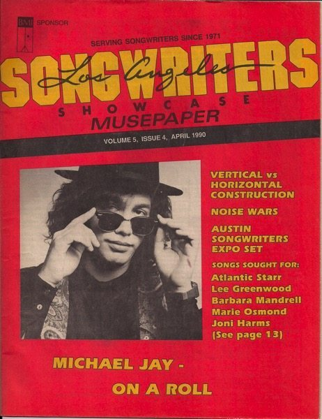 Songwriters Musepaper - Volume 5 Issue 4 - April 1990 - Interview: Michael Jay