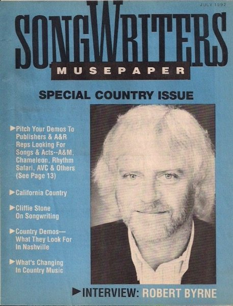 Songwriters Musepaper - Volume 7 Issue 7 - July 1992 - Interview: Robert Byrne