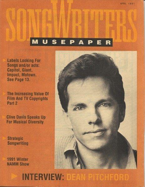 Songwriters Musepaper - Volume 6 Issue 4 - April 1991 - Interview: Dean Pitchford