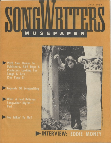 Songwriters Musepaper - Volume 10 Issue 7 - July 1995 - Interview: Eddie Money