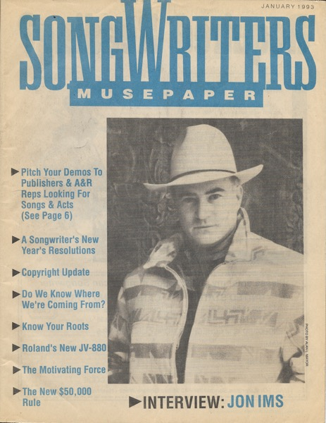 Songwriters Musepaper - Volume 8 Issue 1 - January 1993 - Interview: Jon Ims