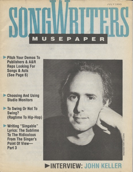 Songwriters Musepaper - Volume 8 Issue 7 - July 1993 - Interview: John Keller